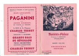 PROGRAMME-OFFICIEL-VARIETES-PALACE-CHARLEROI-DEPLIANT-OPERETTE-OPERA-BALLET-1944-REVE DE VALSE-VOYEZ LES 2 SCANS - Programmes