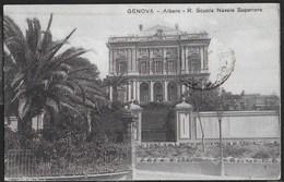 GENOVA ALBARO - REGIA SCUOLA NAVALE SUPERIORE - FORMATO PICCOLO - FOTOED. CALI' GENOVA - VIAGGIATA 1927 - Scuole