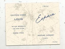 Calendrier Parfumé , Petit Format ,1964 , ESPACE , Parfum CHERAMY , Coiffure Dames LOUIS , Paris 17 éme - Calendriers