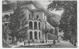 Baile-Herculane - Hotel Carol - Romania
