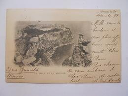 Monaco : La Ville Et Le Rocher Décembre 1898 - Monaco