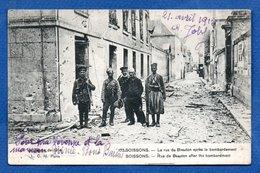 Soissons  - La Rue De Beauton Après Le Bombardement - Soissons
