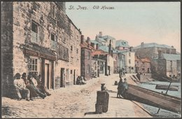 Old Houses, St Ives, Cornwall, C.1905 - Frith's Postcard - St.Ives