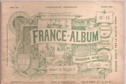 France-Album N°13 Nancy - Meurthe Et Moselle -1894 - Livres, BD, Revues