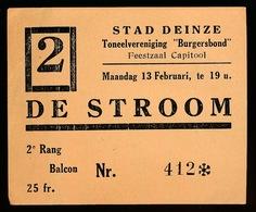 STAD DEINZE - TONEELVERENIGING - BURGERSBOND , FEESTZAAL CAPITOOL  - DE STROOM - 2e RANG BALCON - Toegangskaarten