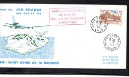 1er.Vol Paris-St.Denis De La Réunion - Boeing 707 AF- 03/08/1967 - Marcophilie (Lettres)