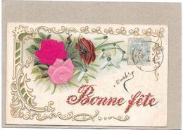 CPA COLORISÉE GAUFRÉE  DOS SIMPLE FETE - BONNE FETE - LYO1/BORD - - Mother's Day