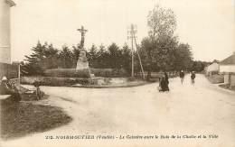NOIRMOUTIER LE CALVAIRE ENTRE LE BOIS DE LA CHAIZE ET LA VILLE - Ile De Noirmoutier