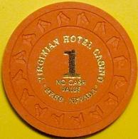 $1 NCV Casino Chip. Virginian, Reno, NV. E62. - Casino