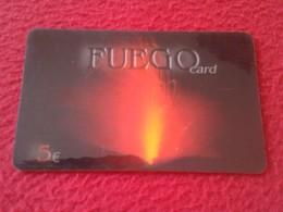RARA RARE ANTIGUA TARJETA TELEFÓNICA PHONE CARD ESPAÑA SPAIN ESPAGNE ? FUEGO CARD FUEGOCARD 5 EUROS C3 VOLCAN VOLCANO VE - Espagne