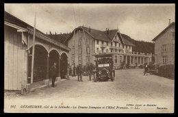 Gérardmer - Col De La Schlucht - La Douane Française Et L'Hôtel Français - Gerardmer