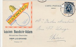 ORP-LE-GRAND  ,carte Publicitaire , Lucien Bauduin-Adam ; Mécanicien électricien , Ampoule Mazda Matintra - Orp-Jauche