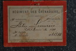 1372/ Régiment Des Grenadiers 3°Bat.V.LEMAIRE MILICIEN En 1899 - Non Classés