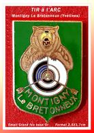 SUPER PIN'S TIR à L'ARC : CLUB De MONTIGNY Le BRETONEUX (Yvelines) émail Grand Feu Base Or, Format 2,5X1,7cm - Archery