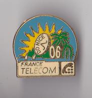 PIN'S   THEME FRANCE  TELECOM  A NICE  EN ALPES MARITIMES - France Telecom
