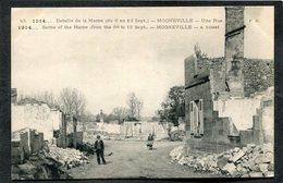 CPA - 1914... Bataille De La Marne - MOGNEVILLE - Une Rue, Animé - Guerre 1914-18