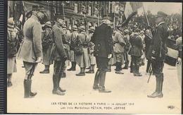 CPA 75_PARIS - Les Fêtes De La Victoire - 14 Juillet 1919 - Les 3 Maréchaux Pétain, Foch, Joffre - Manifestazioni