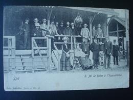 Spa : La Reine à L'hippodrôme En 1903 - Blegny