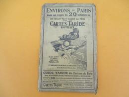 Carte TARIDE/Environs De Paris 20 Kilométres/1-50 000éme/Un Enfant Peut Guider Sa Mére/ PARIS/Gaillac/ Vers 1905  PGC188 - Roadmaps