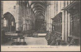 Intérieur De L'Église Saint-Pierre, Luxeuil-les-Bains, Haute-Saône, 1925 - Lévy Et Neudein CPA LL25 - Luxeuil Les Bains