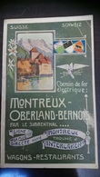 Montreux - Oberland -Bernois Ligne Directe Par Le Simmenthal (Wagons, Restaurants) + Carte Routiere - Dépliants Touristiques