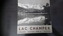 Lac Champex Valais Suisse Création Et Photos Darbellay , Martigny Et Champex - Dépliants Touristiques
