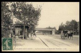 La Plaine Saint-Denis - Le Pont De Soissons Et Station Des Tramways - France