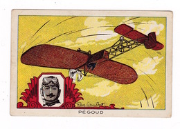 Jolie Chromo Raylambert (1889-1967), Les Grands Aviateurs, Pégoud, Premier Looping, Monoplan Blériot, 1913 - Autres