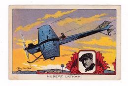 Jolie Chromo Raylambert (1889-1967), Les Grands Aviateurs, Hubert Latham, Monoplan Antoinette, Record D'altitude 155 M - Autres