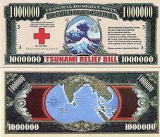 1 Million Dollar Tsunami Relief Bill - NOVELTY MONEY - United States Of America