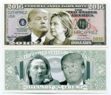 USA - 2016 FEDERAL INDECISION NOTE - HILLARY Vs TRUMP - NOVELTY NOTE - United States Of America