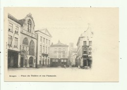 Bruges - J. M.G , Zeldzame Reeks, Place Du Théatre Et Rue Flamande - Brugge