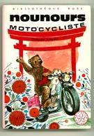 """Bibliothèque Rose - André Deslandes & Claude Laydu  - """"Nounours Motocycliste"""" - 1976 - Bibliothèque Rose"""