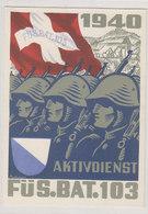Füs. Bat. 103 - Aktivdienst - 1940 - Signiert Portmann             (80703) - Regimientos