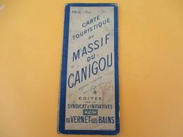 Carte Touristique Du MASSIF Du CANIGOU/ Edité Par Le Syndicat D'Initiatives De VERNET-les-BAINS/ Vers 1935   PGC197 - Roadmaps