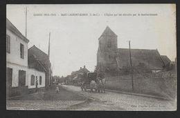 SAINT LAURENT BLANGY - L' Eglise Qui Fut Détruite Par Le Bombardement - Saint Laurent Blangy