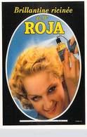 PUB Publicité NUGERON J 105  Brillantine Du Dr ROJA  (-Bibliothéque Fornay)*PRIX FIXE - Advertising