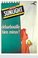 PUB Publicité NUGERON J 121  Savon SUNLIGHT  Débarbouille Bien Mieux ..(-Bibliothéque Fornay)*PRIX FIXE - Publicité