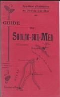 33---RARE---guide De SOULAC SUR MER--syndicat D'initiatives De Soulac Sur Mer--voir 9 Scans - Toerisme