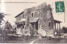 St Antoine Des Hauts Buttes La Ruine 1912 - Montherme