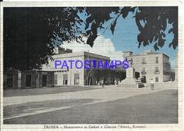95844 ITALY TROPEA MONUMENT TO THE FALLEN AND CINEMA ARENA ROMANO POSTAL POSTCARD - Italia