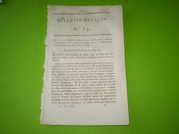 Bulletin Des Lois : Interdiction D'obéir Aux Ordres Des Puissances Alliées. Nomination Dambray, Bénévent, Montesquiou... - Décrets & Lois