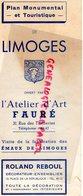 87 - LIMOGES - PLAN MONUMENTAL AFFERT PAR L' ATELIER D' ART FAURE- EMAUX-REBOUL-ARMURERIE GERVAIS-A.DONY-AU VERSAILLES - - Dépliants Touristiques