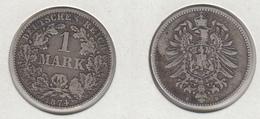 Allemagne  1 Mark 1874 B - [ 2] 1871-1918: Deutsches Kaiserreich