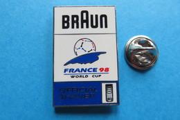 Pin's,France 98,BRAUN,Official Shaver,World Cup,sponsoring,foot,Fussball WM - Football