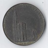 Monnaie France 1870 Bombardement De Strasbourg 1870 Cuivre Provenant De La Grande Nef Poids :35 à 40 G, Diam 48 Mm - Commémoratives