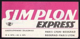 PARIS-LYON-BEOGRAD SIMPLON EXPRESS TRAIN Timetable - Schedule FOLDER 1970/1 Railroad Railway - Europa