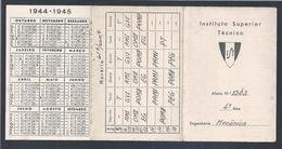 Calendar Of The Instituto Superior Técnico Of 1944, Lisbon.Calendário Do Instituto Superior Técnico De 1944.2scn - Calendars