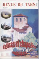 Revue Du Tarn, Albi, N° 215, 290 P, églises Et Chapelles Du Tarn,,Ségala,Lacaune,,Gaillac, Castres 2009 - Storia