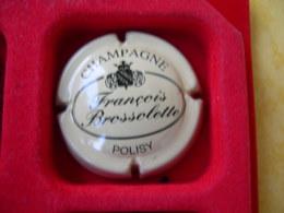 *  Capsule De Champagne  BROSSOLETTE François  N° 1       * - Unclassified